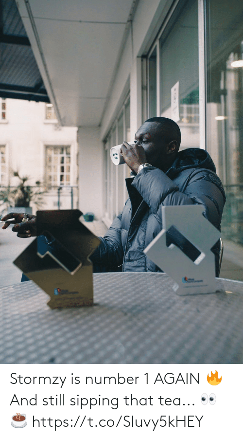 Sipping: sa Stormzy is number 1 AGAIN 🔥  And still sipping that tea... 👀 ☕️ https://t.co/SIuvy5kHEY