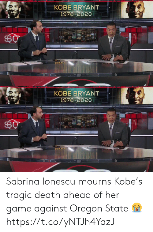 Https T: Sabrina Ionescu mourns Kobe's tragic death ahead of her game against Oregon State 😭 https://t.co/yNTJh4YazJ