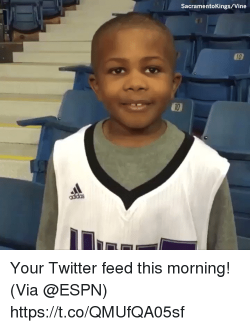 Espn, Memes, and Twitter: SacramentoKings/Vine Your Twitter feed this morning!  (Via @ESPN)    https://t.co/QMUfQA05sf