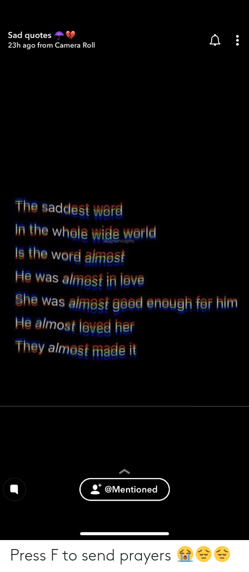 sad quotes 23h ago from camera roll the saddest w6rd