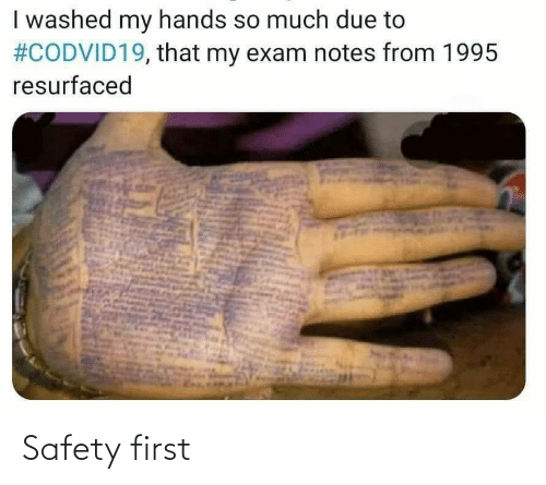 Safety: Safety first