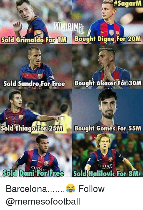 atar:  #SagarM  Sold Grimaldo For 1M Bought Digne,For 20M  Sold SandraForFree Bought Alave 30M  Sold ThiggoFor 25M  Bought Gomes For 55M  ATAR  OATAR A  Sold Dani For Free Sold Halilovic For 8M Barcelona.......😂 Follow @memesofootball