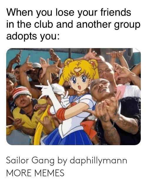 Gang: Sailor Gang by daphillymann MORE MEMES