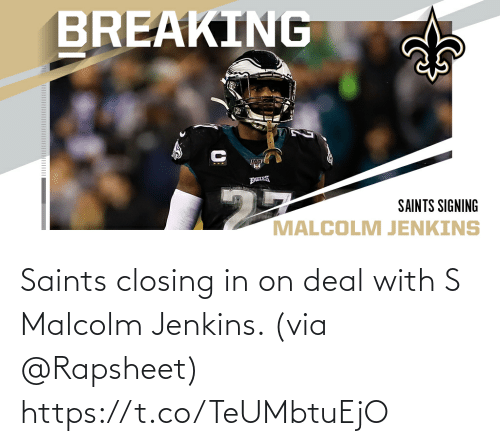 In On: Saints closing in on deal with S Malcolm Jenkins. (via @Rapsheet) https://t.co/TeUMbtuEjO