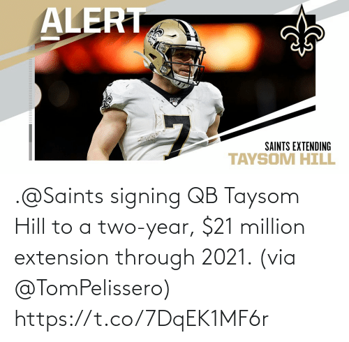 Signing: .@Saints signing QB Taysom Hill to a two-year, $21 million extension through 2021. (via @TomPelissero) https://t.co/7DqEK1MF6r
