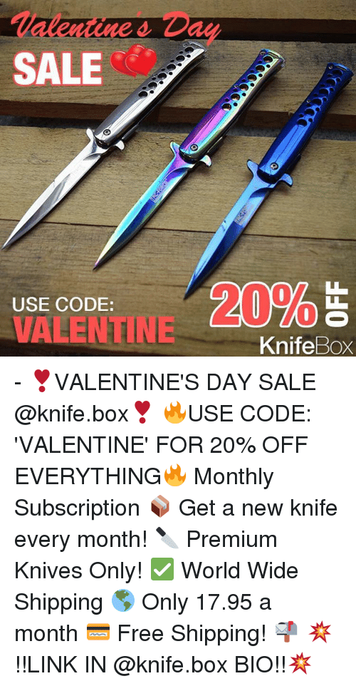 Subscripter: SALE  USE CODE:  VALENTINE  KnifeBox - ❣️VALENTINE'S DAY SALE @knife.box❣️ 🔥USE CODE: 'VALENTINE' FOR 20% OFF EVERYTHING🔥 Monthly Subscription 📦 Get a new knife every month! 🔪 Premium Knives Only! ✅ World Wide Shipping 🌎 Only 17.95 a month 💳 Free Shipping! 📬 💥!!LINK IN @knife.box BIO!!💥