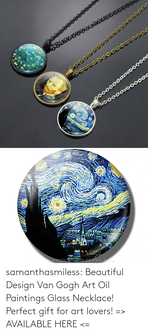 beautiful: samanthasmiless:  Beautiful Design Van Gogh Art Oil Paintings Glass Necklace! Perfect gift for art lovers! => AVAILABLE HERE <=