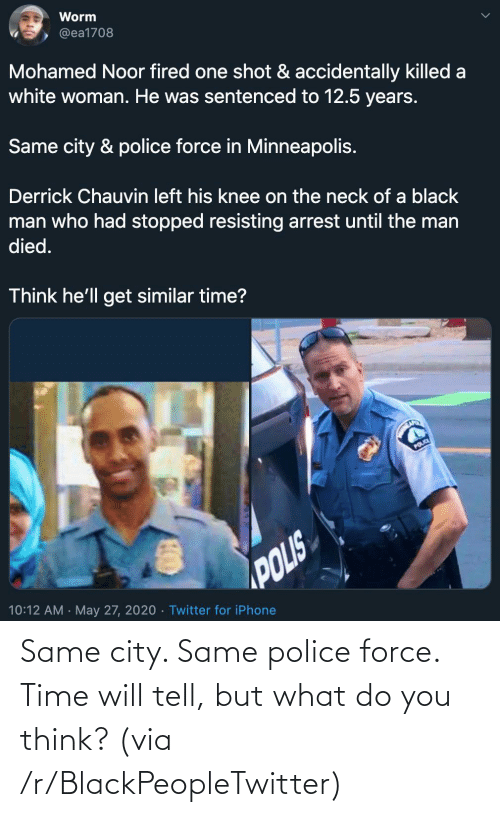 You Think: Same city. Same police force. Time will tell, but what do you think? (via /r/BlackPeopleTwitter)