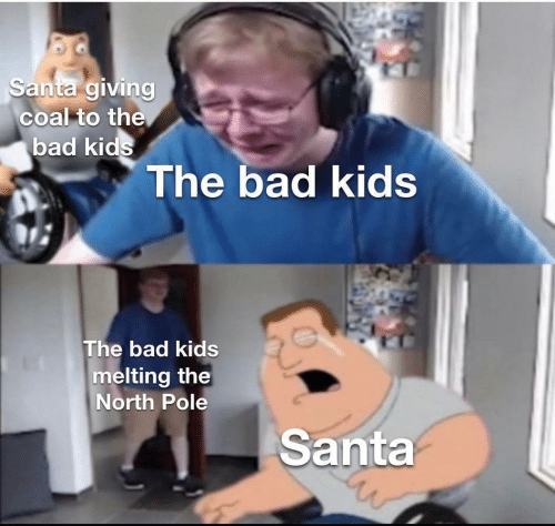 melting: Santa giving  coal to the  bad kids  The bad kids  The bad kids  melting the  North Pole  Santa