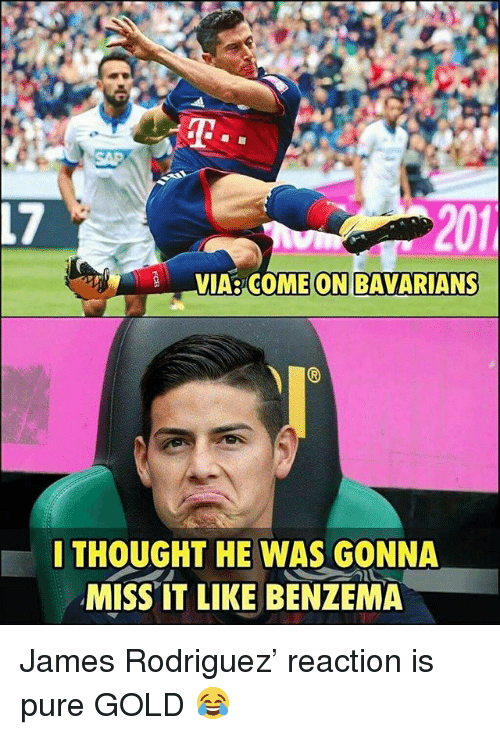 James Rodriguez: SAP  17  201  VIA  COME ON BAVARIANS  ITHOUGHT HE WAS GONNA  MISS IT LIKE BENZEMA James Rodriguez' reaction is pure GOLD 😂