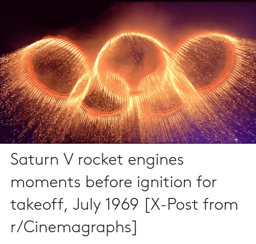 takeoff: Saturn V rocket engines moments before ignition for takeoff, July 1969 [X-Post from r/Cinemagraphs]