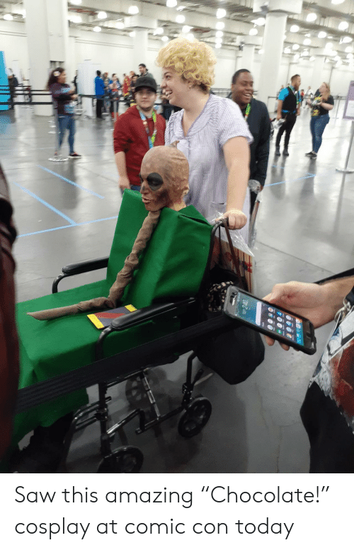 """Saw, Chocolate, and Comic Con: Saw this amazing """"Chocolate!"""" cosplay at comic con today"""