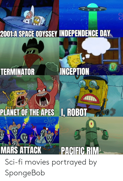 SpongeBob: Sci-fi movies portrayed by SpongeBob