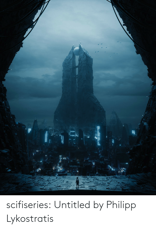 Untitled: scifiseries:  Untitled by Philipp Lykostratis