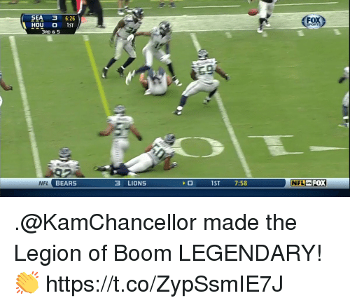 Memes, Nfl, and Sports: SEA 3 6:26  HOU O IST  3RD & 5  SPORTS  BEARS  3 LIONS  1ST 7:58  NFL ON FOX .@KamChancellor made the Legion of Boom LEGENDARY! 👏 https://t.co/ZypSsmIE7J