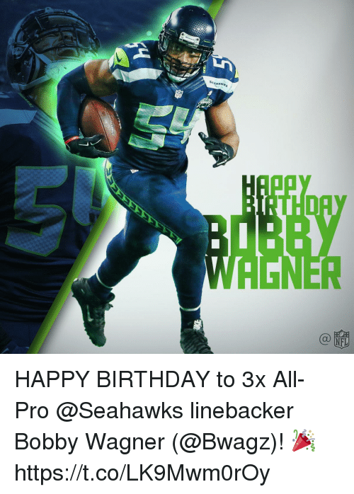 wagner: SEAHAWks HAPPY BIRTHDAY to 3x All-Pro @Seahawks linebacker Bobby Wagner (@Bwagz)! 🎉 https://t.co/LK9Mwm0rOy