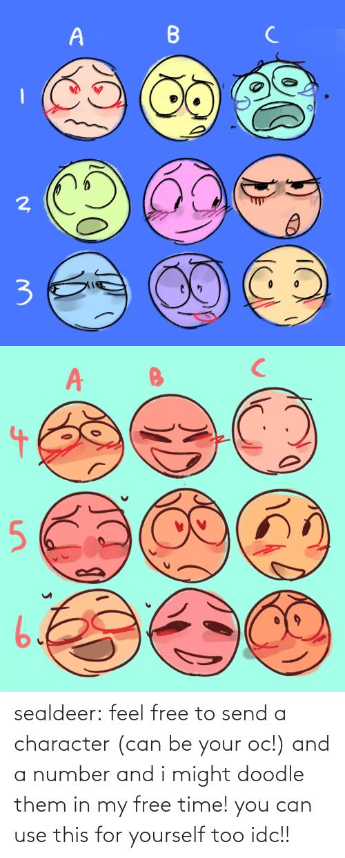 Number: sealdeer: feel free to send a character (can be your oc!) and a number and i might doodle them in my free time! you can use this for yourself too idc!!