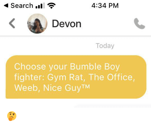 Gym, The Office, and Office: Search.  4:34 PM  Devon  Today  Choose your Bumble Boy  fighter: Gym Rat, The Office,  Weeb, Nice GuyTM 🤔