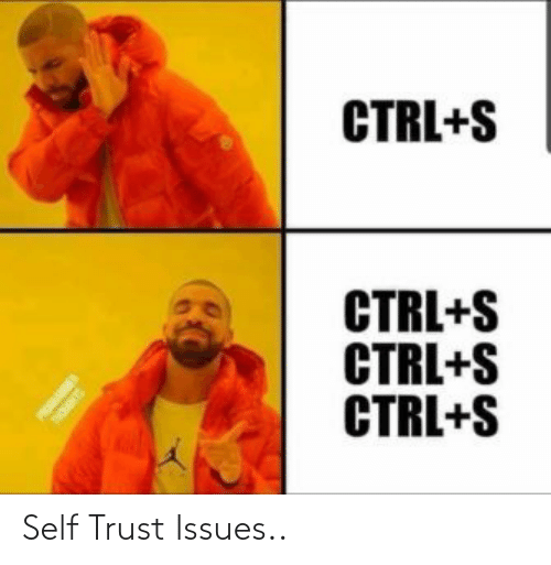 issues: Self Trust Issues..