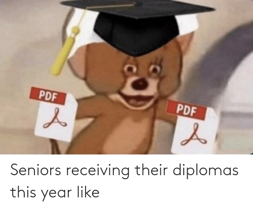 this: Seniors receiving their diplomas this year like