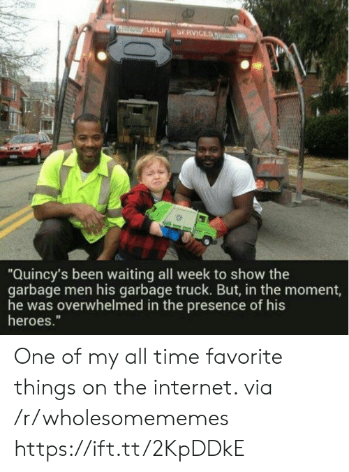 "In The Moment: SERVICES  UBLIC  ""Quincy's been waiting all week to show the  garbage men his garbage truck. But, in the moment,  he was overwhelmed in the presence of his  heroes."" One of my all time favorite things on the internet. via /r/wholesomememes https://ift.tt/2KpDDkE"
