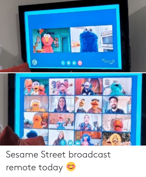 remote: Sesame Street broadcast remote today 😊