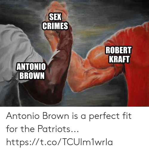 Football, Nfl, and Patriotic: SEX  CRIMES  ROBERT  KRAFT  ANTONIO  BROWN Antonio Brown is a perfect fit for the Patriots... https://t.co/TCUlm1wrIa