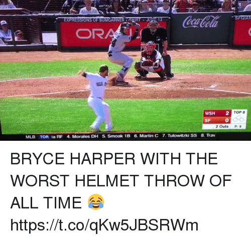 Af, Martin, and Mlb: SFGTAM  OR  WSH  2  TOP  SF  2 Outs  MLB TOR ta AF 4. Morales DH 5. Smoak 1B 6. Martin C 7 Tulowitzki SS 8. Trav BRYCE HARPER WITH THE WORST HELMET THROW OF ALL TIME 😂 https://t.co/qKw5JBSRWm