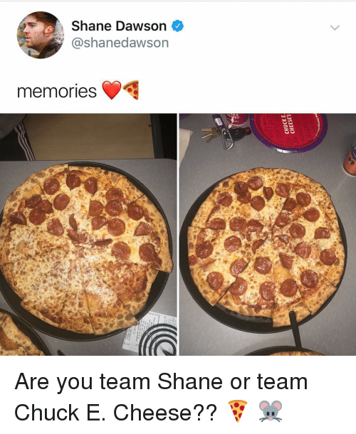 Chuck E Cheese, Memes, and Shane: Shane Dawson  @shanedawson  memories Are you team Shane or team Chuck E. Cheese?? 🍕 🐭