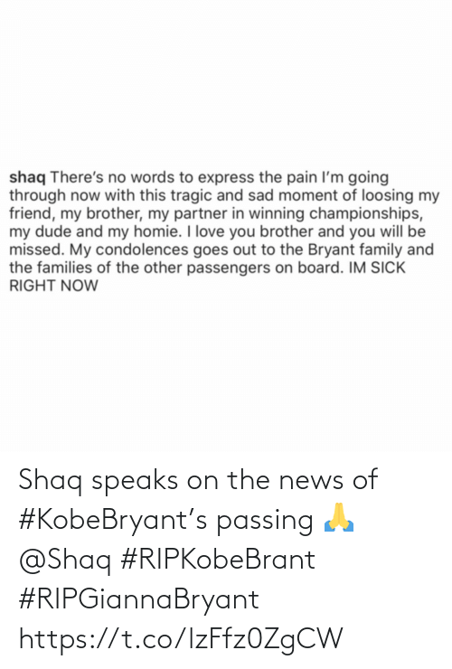 Https T: Shaq speaks on the news of #KobeBryant's passing 🙏 @Shaq #RIPKobeBrant #RIPGiannaBryant https://t.co/lzFfz0ZgCW