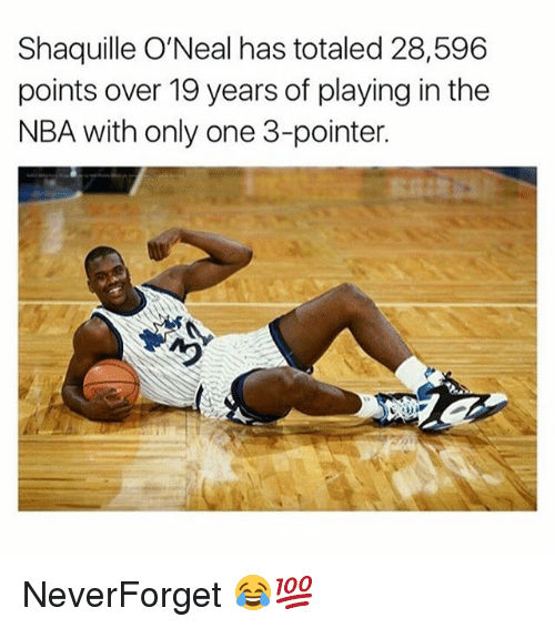 Shaquille O'Neal: Shaquille O'Neal has totaled 28,596  points over 19 years of playing in the  NBA with only one 3-pointer. NeverForget 😂💯