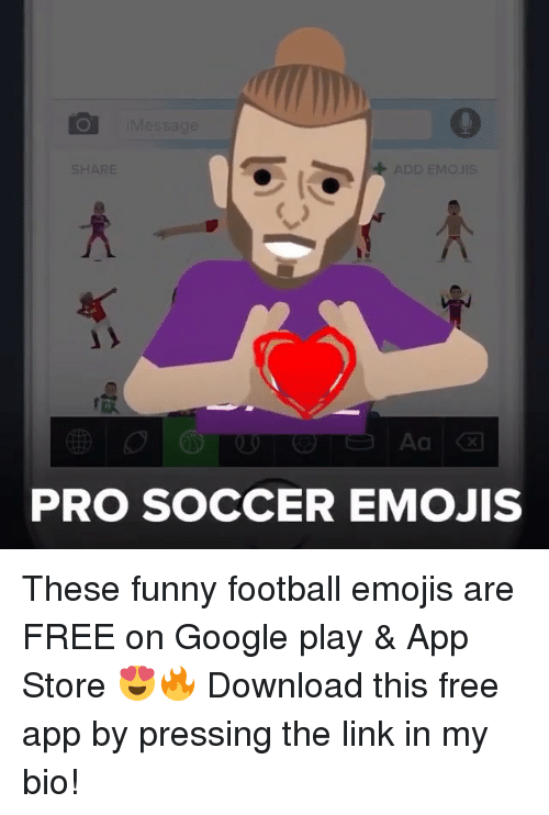 funny football: SHARE  ADD EMO UIS  PRO SOCCER EMOJIS These funny football emojis are FREE on Google play & App Store 😍🔥 Download this free app by pressing the link in my bio!