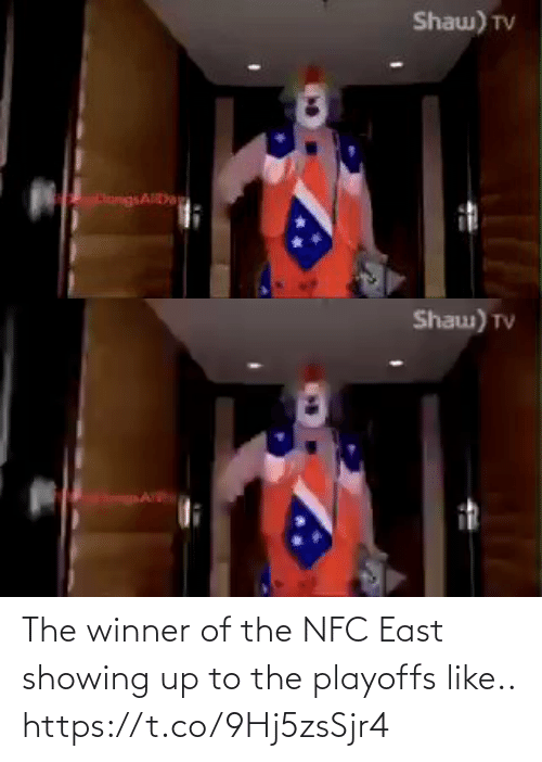 playoffs: Shaw) TV  HangsAD   Shau) TV The winner of the NFC East showing up to the playoffs like.. https://t.co/9Hj5zsSjr4