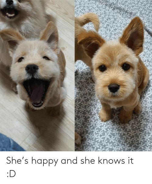 shes: She's happy and she knows it :D