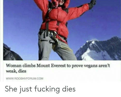 Dies: She just fucking dies