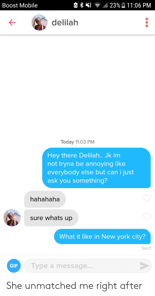 she: She unmatched me right after