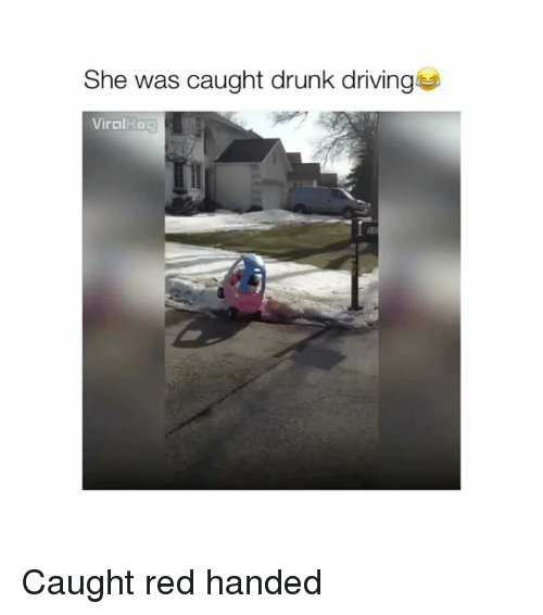 drunk driving: She was caught drunk driving  Viral Caught red handed