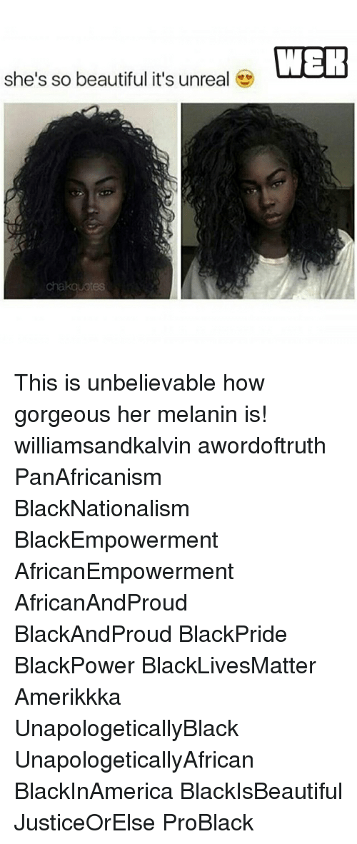 Unrealism: she's so beautiful it's unreal  WER This is unbelievable how gorgeous her melanin is! williamsandkalvin awordoftruth PanAfricanism BlackNationalism BlackEmpowerment AfricanEmpowerment AfricanAndProud BlackAndProud BlackPride BlackPower BlackLivesMatter Amerikkka UnapologeticallyBlack UnapologeticallyAfrican BlackInAmerica BlackIsBeautiful JusticeOrElse ProBlack
