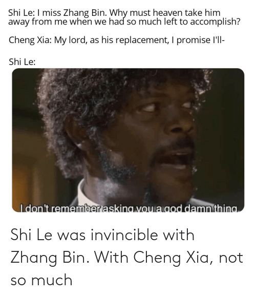 Zhang: Shi Le was invincible with Zhang Bin. With Cheng Xia, not so much