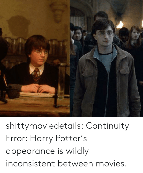 Harry Potter, Movies, and Tumblr: shittymoviedetails:  Continuity Error: Harry Potter's appearance is wildly inconsistent between movies.
