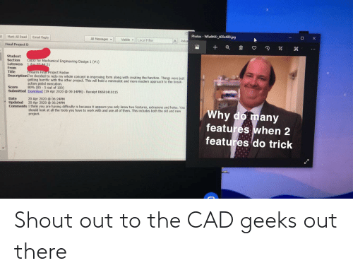 The Office: Shout out to the CAD geeks out there