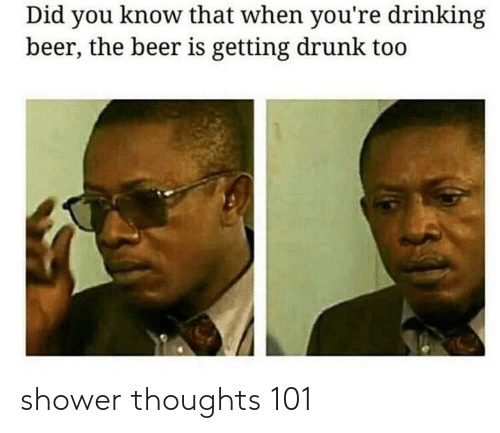 thoughts: shower thoughts 101