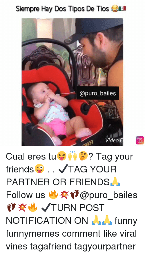 Tag Your Friends: Siempre Hay Dos Tipos De Tios L  @puro_bailes Cual eres tu😝🙌🤔? Tag your friends😜 . . ✔TAG YOUR PARTNER OR FRIENDS🙏 Follow us 🔥💥👣@puro_bailes👣💥🔥 ✔TURN POST NOTIFICATION ON 🙏🙏 funny funnymemes comment like viral vines tagafriend tagyourpartner