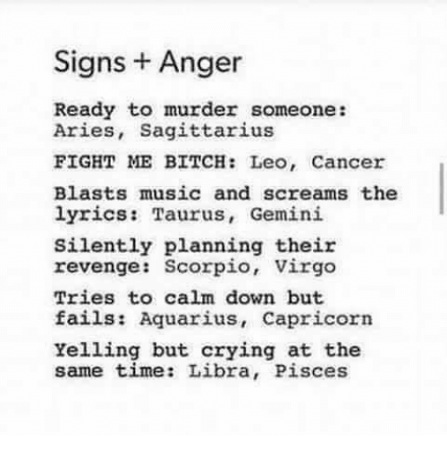Signs Anger Ready to Murder Someone Aries Sagittarius FIGHT