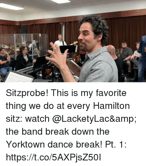 the band: Sitzprobe! This is my favorite thing we do at every Hamilton sitz: watch @LacketyLac& the band break down the Yorktown dance break! Pt. 1: https://t.co/5AXPjsZ50I
