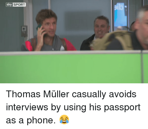 Mullered: Sky SPORT Thomas Müller​ casually avoids interviews by using his passport as a phone. 😂