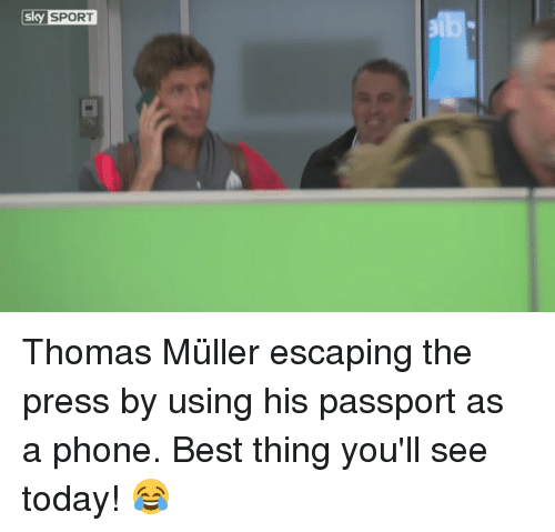 Mullered: Sky SPORT Thomas Müller escaping the press by using his passport as a phone. Best thing you'll see today! 😂
