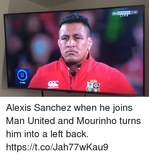 Sky Sports: sky SPORTS  LIVE  0 min  can Alexis Sanchez when he joins Man United and Mourinho turns him into a left back. https://t.co/Jah77wKau9