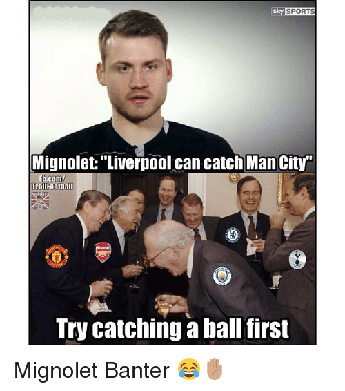 """Sky Sports: sky SPORTS  Mignolet:""""Liverpool can catch Man City""""  Fb.com  TrollFootball  Try catching a ball first Mignolet Banter 😂✋🏽"""
