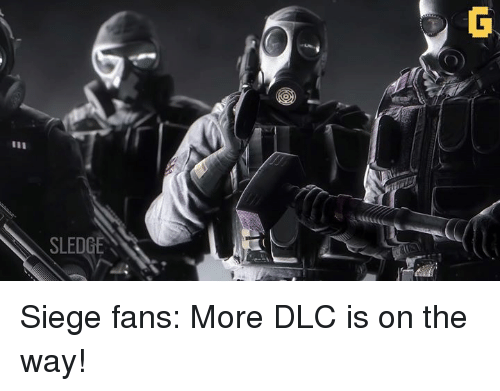 Fanli: SLEDGE Siege fans: More DLC is on the way!